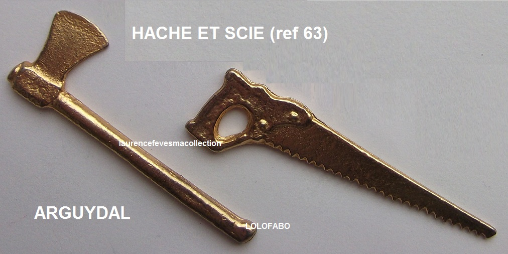 0 ref 63 epees hache scie arguydal